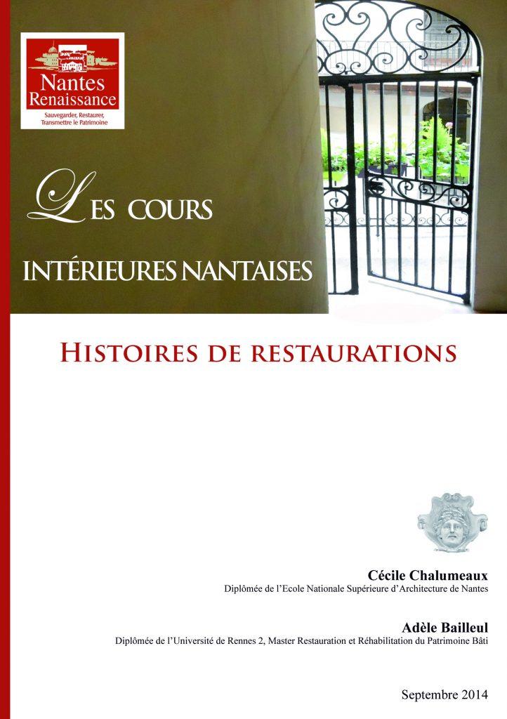 couverture-fascicule-nantes-renaissance-les-cours-interieures-de-nantes-histoires-de-restaurations-2014