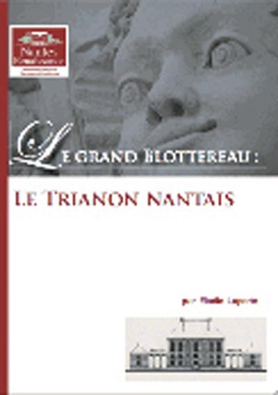 nantes-renaissance-le-grand-blottereau-le-trianon-nantais-2012